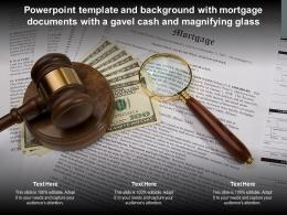 Template And Background With Mortgage Documents With A Gavel Cash And Magnifying Glass