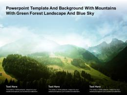 Template And Background With Mountains With Green Forest Landscape And Blue Sky