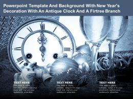 Template And Background With New Years Decoration With An Antique Clock And A Firtree Branch