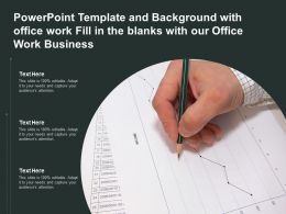 Template And Background With Office Work Fill In The Blanks With Our Office Work Business
