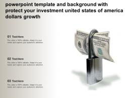 Template And Background With Protect Your Investment United States Of America Dollars Growth