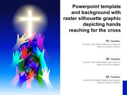 Template And Background With Raster Silhouette Graphic Depicting Hands Reaching For The Cross