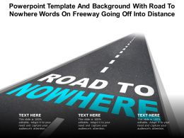 Template And Background With Road To Nowhere Words On Freeway Going Off Into Distance