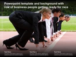 Template And Background With Row Of Business People Getting Ready For Race Ppt Powerpoint