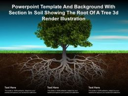 Template And Background With Section In Soil Showing The Root Of A Tree 3d Render Illustration
