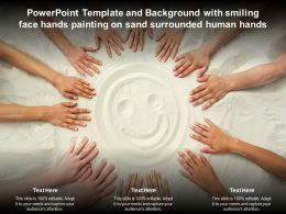 Template And Background With Smiling Face Hands Painting On Sand Surrounded Human Hands