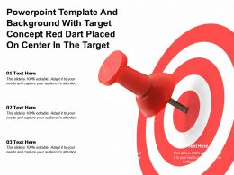 Template And Background With Target Concept Red Dart Placed On Center In The Target