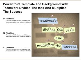 Template And Background With Teamwork Divides The Task And Multiplies The Success
