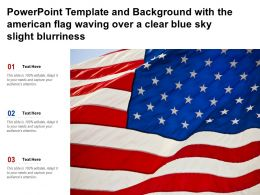 Template And Background With The American Flag Waving Over A Clear Blue Sky Slight Blurriness
