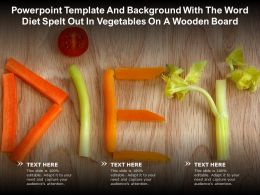 Template And Background With The Word Diet Spelt Out In Vegetables On A Wooden Board