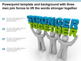 Template And Background With Three Men Join Forces To Lift The Words Stronger Together