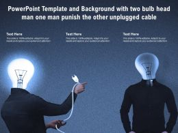 Template And Background With Two Bulb head Man One Man Punish The Other Unplugged Cable