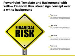 Template And Background With Yellow Financial Risk Street Sign Concept Over A White Background