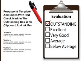 Template And Slides With Red Check Mark In The Outstanding Box With Clipboard And Ink Pen