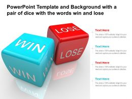Template Background With A Pair Of Dice With The Words Win And Lose Ppt Powerpoint