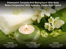 Template Background With Body Relax Composition With Aromatic Candle And Crystal
