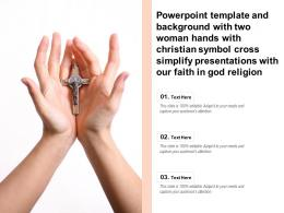 Template Background With Cross Christian Religious Symbol For Faith In God Ppt Powerpoint