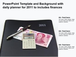 Template Background With Daily Planner For 2011 To Includes Finances Ppt Powerpoint