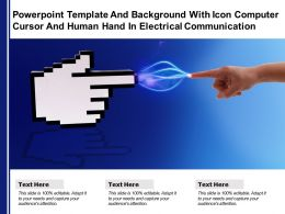 Template Background With Icon Computer Cursor And Human Hand In Electrical Communication