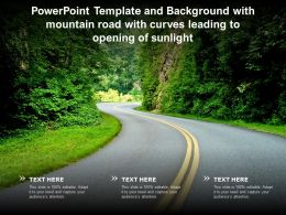Template Background With Mountain Road With Curves Leading To Opening Of Sunlight