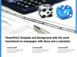 Template Background With The Word Investment On Newspaper With Dices And A Calculator