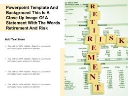 Template This Is A Close Up Image Of A Statement With The Words Retirement And Risk