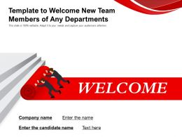 Template To Welcome New Team Members Of Any Departments