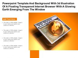 Template With 3d Illustration Of A Floating Transparent Internet Browser With A Glowing Earth Emerging From Window