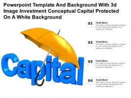 Template With 3d Image Investment Conceptual Capital Protected On A White Background