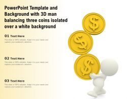 Template With 3d Man Balancing Three Coins Isolated Over A White Background