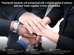Template With A Diverse Group Of Workers With Their Hands Together In Form Of Teamwork
