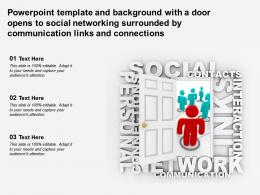 Template With A Door Opens To Social Networking Surrounded By Communication Links Connections