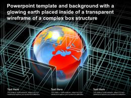 Template With A Glowing Earth Placed Inside Of A Transparent Wireframe Of A Complex Box Structure