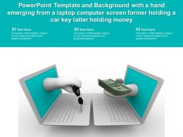 Template With A Hand Emerging From A Laptop Computer Screen Former Holding A Car Key Latter Holding Money
