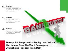 Template With A Man Jumps Over The Word Bankruptcy Symbolizing Freedom From Debt