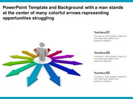 Template With A Man Stands At Center Of Many Colorful Arrows Representing Opportunities Struggling