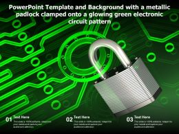 Template With A Metallic Padlock Clamped Onto A Glowing Green Electronic Circuit Pattern
