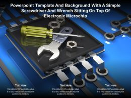 Template With A Simple Screwdriver And Wrench Sitting On Top Of Electronic Microchip