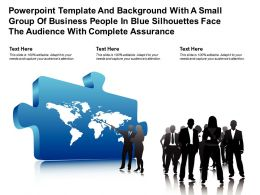Template With A Small Group Of Business People In Blue Silhouettes Face Audience With Complete Assurance