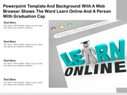 Template With A Web Browser Shows The Word Learn Online And A Person With Graduation Cap