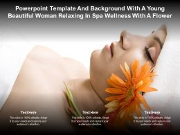 Template With A Young Beautiful Woman Relaxing In Spa Wellness With A Flower