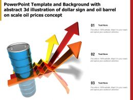Template With Abstract 3d Illustration Of Dollar Sign Oil Barrel On Scale Oil Prices Concept