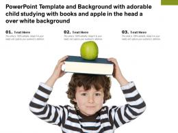 Template With Adorable Child Studying With Books And Apple In The Head A Over White Background