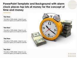 Template With Alarm Clock Places Top Lots Of Money For The Concept Of Time And Money