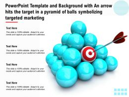 Template With An Arrow Hits The Target In A Pyramid Of Balls Symbolizing Targeted Marketing