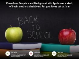 Template With Apple Over A Stack Of Books Next To A Chalkboard Put Your Ideas Out To Farm