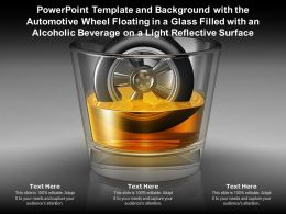 Template With Automotive Wheel Floating In A Glass Filled With An Alcoholic Beverage On A Light Reflective Surface