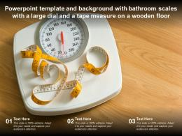 Template With Bathroom Scales With A Large Dial And A Tape Measure On A Wooden Floor