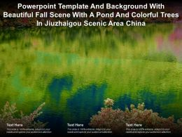 Template With Beautiful Fall Scene With A Pond And Colorful Trees In Jiuzhaigou Scenic Area China