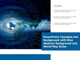 Template With Blue Abstract Background And World Map Globe Ppt Powerpoint